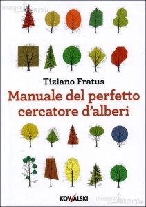 manuale-del-perfetto-cercatore-d-alberi-libro