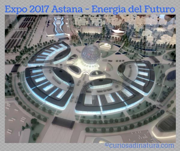 Expo 2017 Astana - Energia del Futuro
