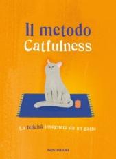 Paolo Valentino - Il metodo Catfulness