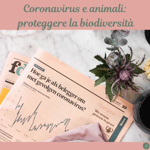 Coronavirus e animali: proteggere la biodiversità